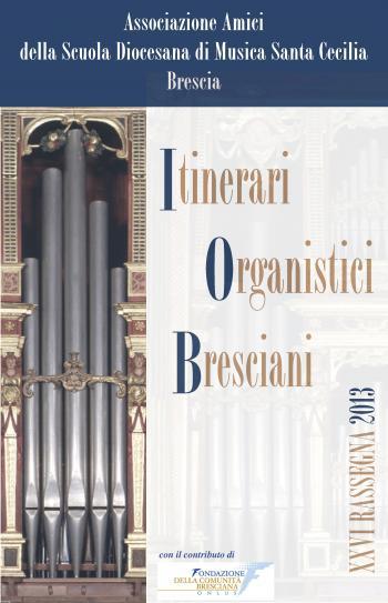 Itinerari Organistici Bresciani 2013